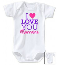 Body bébé I love you marraine