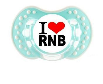 """Sucette bébé """"I love rnb"""""""